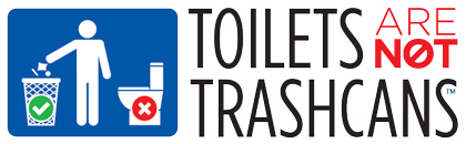Toilets Not Trashcans